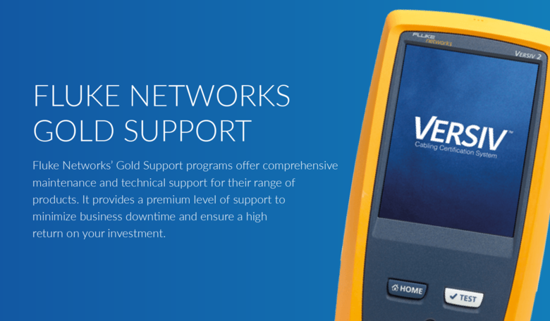 Why choose Fluke Networks Gold Support?