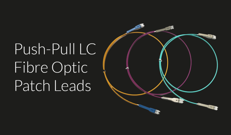 Push-Pull LC Fibre Optic Patch Leads